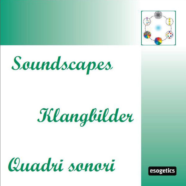 The Esogetic Soundscape CDs