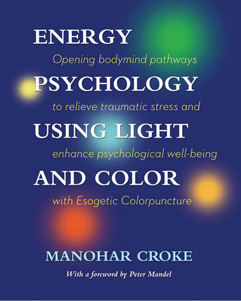 Energy Psychology Using Light and Color | Esogetic Colorpuncture ...